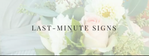Last Minute Signs